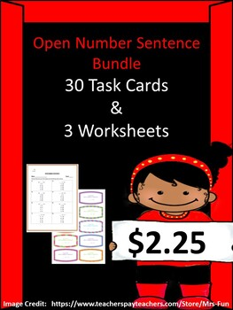 Open Number Sentences Bundle (30 Task Cards & 3 Worksheets)