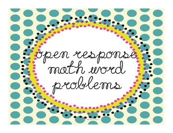 Open Response Math Word Problems