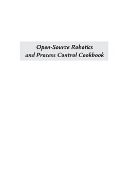 Open-Source Robotics and Process Control Cookbook