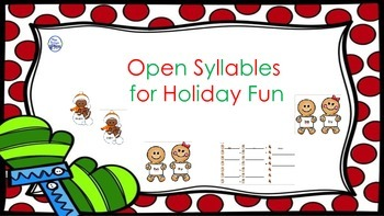 Open Syllable Gingerbread