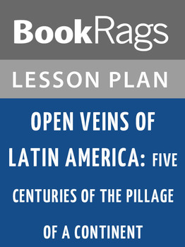 Open Veins of Latin America: Lesson Plans