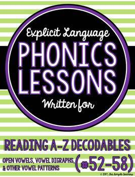 Open Vowels,Vowel Di.,Other V. Lessons for Reading A-Z Decodable Books #52-58