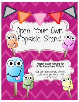 Open Your Own Popsicle Stand Project-Based Learning