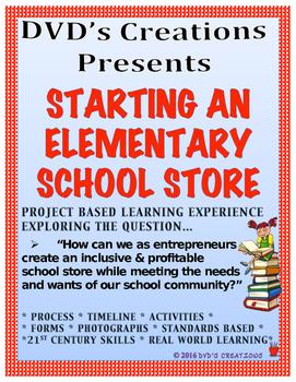 Open an ELEMENTARY SCHOOL STORE