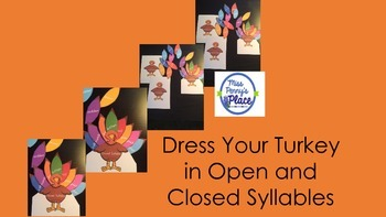 Open and Closed Syllable Turkeys