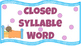 Open and Closed Syllable Vowel Patterns