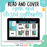 Open and Closed Syllables - Digital Read and Cover | Dista