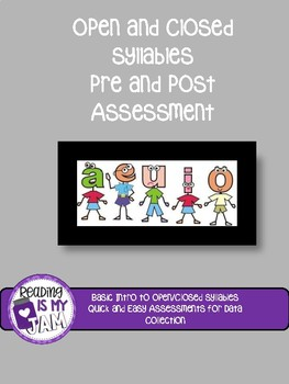 Open and Closed Syllables Short Assessment-Pre or Post