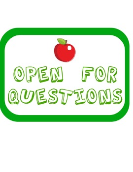 """Open for Questions"" sign for group work"