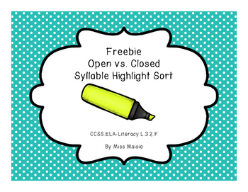 Freebie Open vs. Closed Syllable Highlight Sort