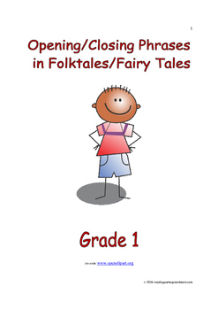 Opening/Closing Phrases in Folktales/Fairy Tales: Introduce/Practice/Assess