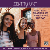 Opening Identity Unit (Distance Learning, Blended, or In-P