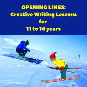 Opening Lines & Hooks: Creative Writing Lesson Plans for 11 to 14 yrs