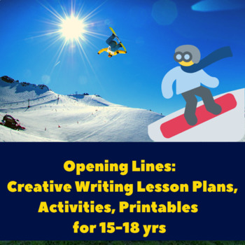 Opening Lines & Hooks: Creative Writing Lesson Plans for 15 to 18 yrs