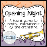 Opening Night! Instrument Families Board Game