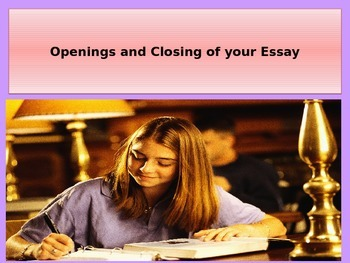 Opening and Closing an Essay