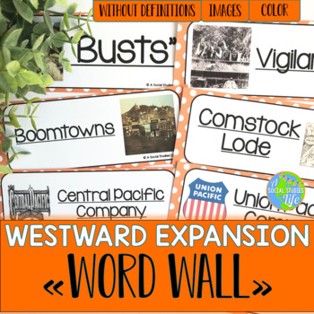 Westward Expansion Word Wall without definitions