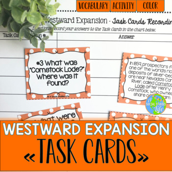 Westward Expansion Task Cards and Recording Sheet