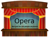 Opera History Presentation (BRIEF!) with an Oral Review, and a Written Quiz