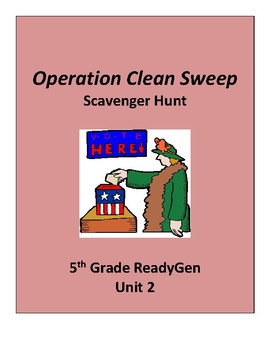 Operation Clean Sweep Scavenger Hunt, 5th grade ReadyGen Unit 2