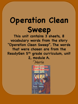 ReadyGen Operation Clean Sweep Vocabulary  5th grade  Unit 2 Module A