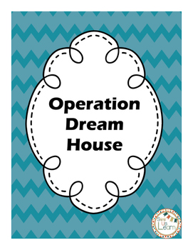 Operation Dream House