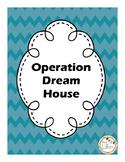 Operation Dream House