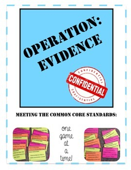 Operation Evidence: Common Core game cards to fit any text!