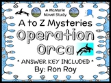 Operation Orca : A to Z Mysteries (Ron Roy) Novel Study / Comprehension (34 pgs)
