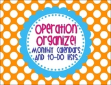 Operation Organize! Monthly Calendars and To-Do Lists