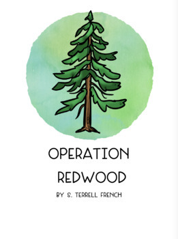 Operation Redwood Novel Unit- Common Core Aligned