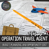 Operation Travel Agent (Part I): Budgeting, Planning, Opportunity Cost