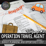 Operation Travel Agent (Part II): Budgeting, Planning, Opportunity Cost