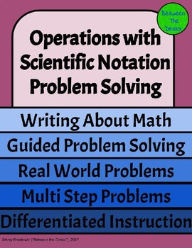 Operations with Scientific Notation - Problem Solving
