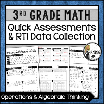 Operations & Algebra - 3rd Grade Quick Assessments and RTI Data Collection (OA)