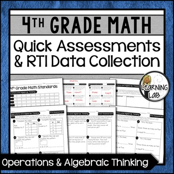 Operations & Algebra - 4th Grade Quick Assessments and RTI Data Collection (OA)