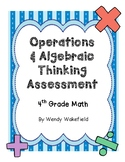 Operations & Algebraic Thinking Assessment: 4th Grade Math Common Core
