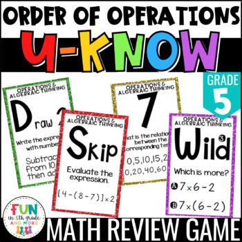 Operations & Algebraic Thinking: Order of Operations Game: U-Know {5th Grade}