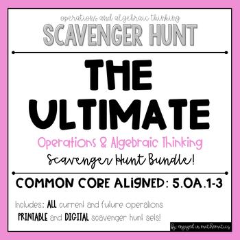 Operations & Algebraic Thinking Scavenger Hunt ULTIMATE BUNDLE