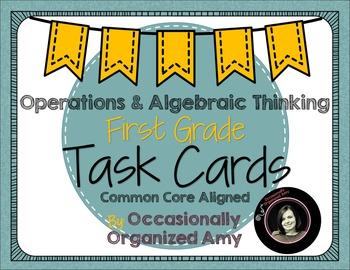 Operations & Algebraic Thinking Task Cards- First Grade CC