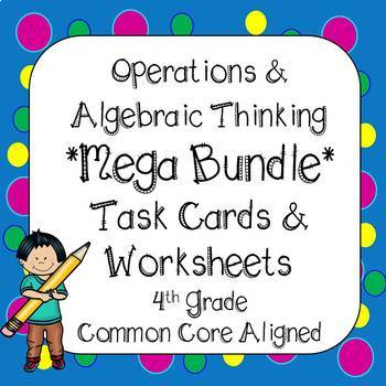 4th Grade Math Operation & Algebraic Thinking Task Card & Printables Bundle CCSS