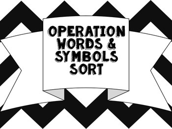 Operations Key Words & Symbols Sort