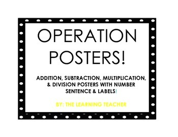 Math Operation Posters (Black & White Polka  Dot)!