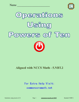 Operations Using Powers of 10 - 5.NBT.2