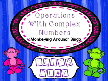 Operations With Complex Numbers Bingo Game