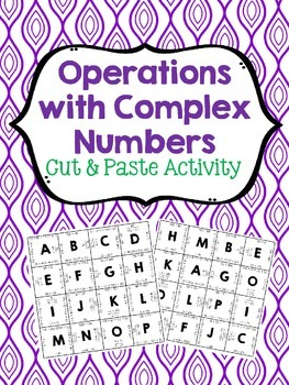 Operations With Complex Numbers Cut & Paste Activity {Algebra 2}