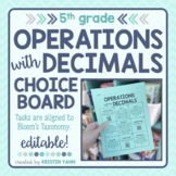 Operations with Decimals Choice Board - 5th Grade, Editable