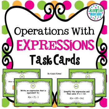 Operations With Expressions Task Cards: 7.EE.1