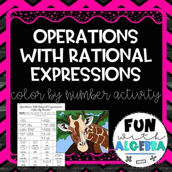 Operations With Rational Expressions Color By Number Activity