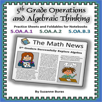 Operations and Algebraic Thinking: Practice Sheets and Foldables - 5.OA.1-3